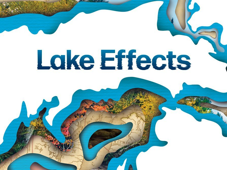 "College of Literature, Science, and the Arts - Great Lakes Theme Semester. Image is of the Great Lakes with the words ""Lake Effects""."