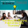 PODCAST: Leveling the Playing Field of the GigEconomy